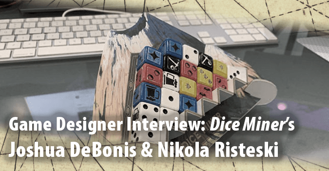 Game Designer Interview: Joshua DeBonis and Nikola Risteski Discuss Dice Miner