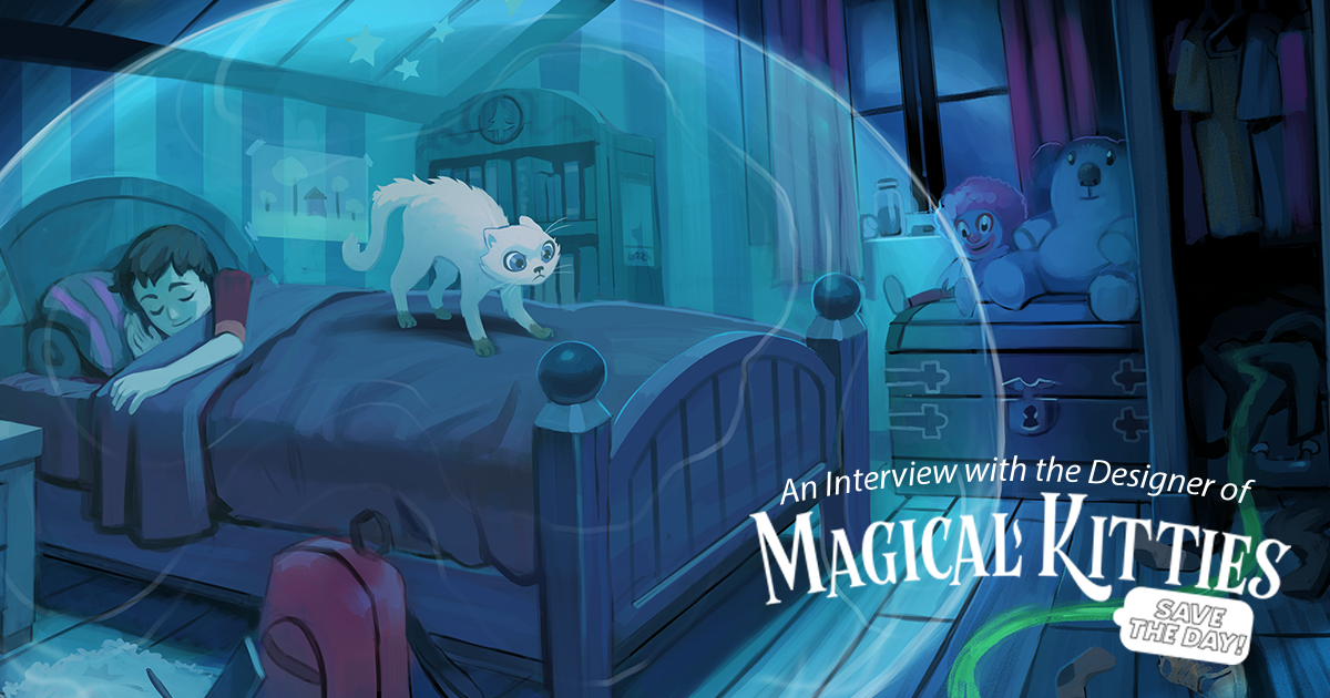 Magical Kitties Save the Day: An Interview with the Designer