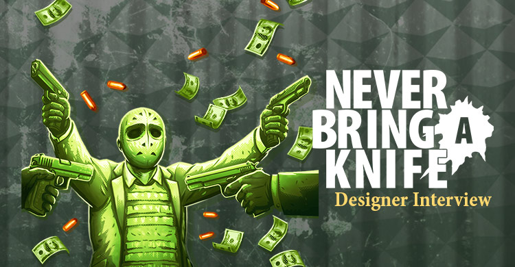 An Interview with Maggie Clyne, Co-Designer of Never Bring a Knife