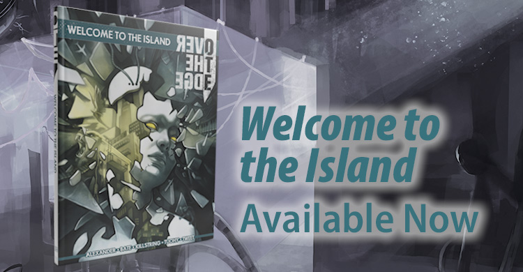 Welcome to the Island, the First Adventure Anthology for Over the Edge, Is Available Now