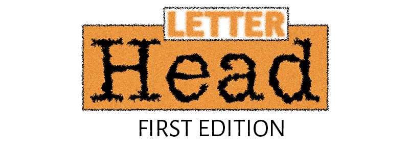 Letter Head First Edition