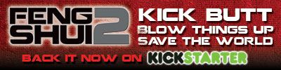 Back the Feng Shui 2 Kickstarter